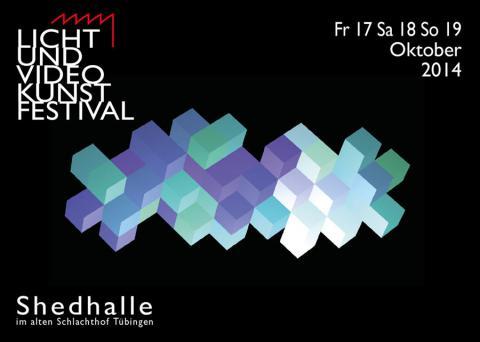 Lichtundvideokunstfestival #3, Shedhalle Tübingen e.V.